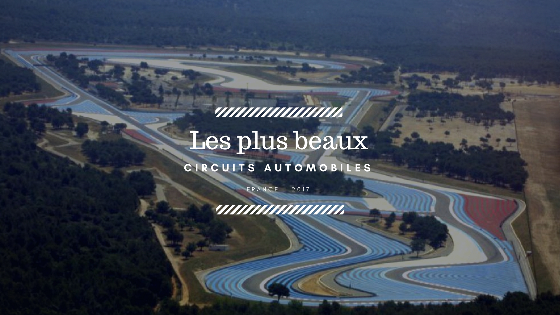 Top 10 des circuits automobiles de France